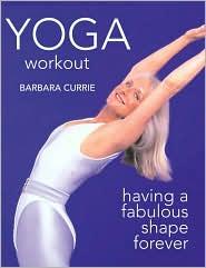 Yoga Workout: Having a Fabulous Shape Forever