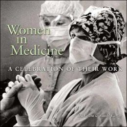 Women in Medicine: A Celebration of Their Work