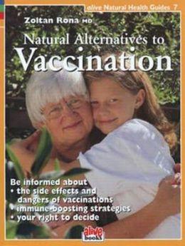 Natural Alternatives to Vaccination