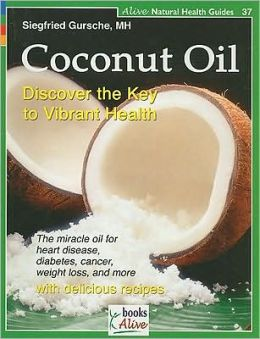 Coconut Oil: Discover the Key to Vibrant Health