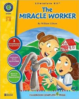The Miracle Worker: Grades 7-8 [With Transparencies]