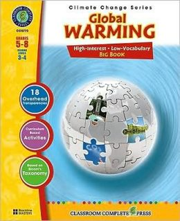 Global Warming: Big Book, Grades 5-8: Reading Levels 3-4 [With Transparency(s)]