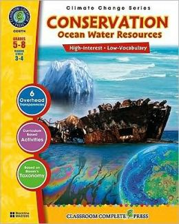 Conservation Ocean Water Resources, Grades 5-8 [With 6 Overhead Transparencies]