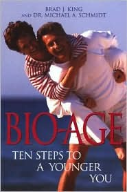 Bio-Age: Ten Steps to a Younger You