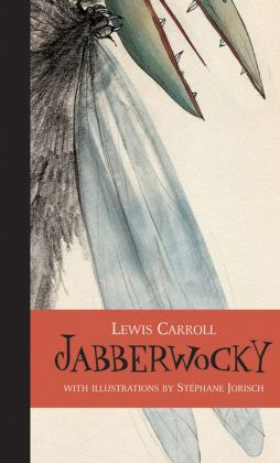 Jabberwocky (Visions in Poetry Series)