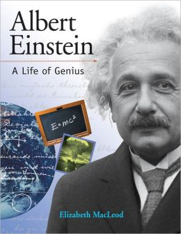 Albert Einstein: A Life of Genius
