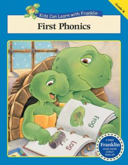 First Phonics (Kids Can Learn with Franklin Series)