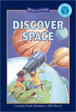 Discover Space- Level 3 (Kids Can Read Series Alone)