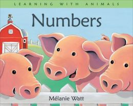 Numbers (Learning with Animals Series)