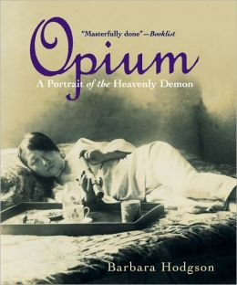 Opium: A Portrait of the Heavenly Demon