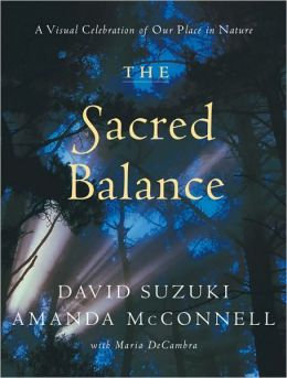Sacred Balance: A Visual Celebration of Our Place in Nature