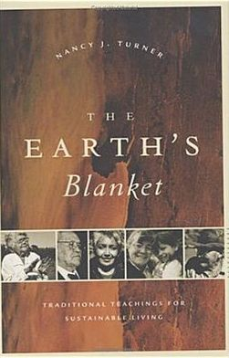 The Earth's Blanket: Traditional Teaching for Sustainable Living