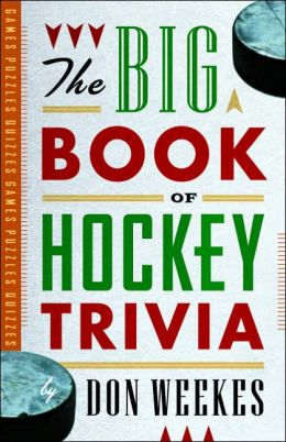 Big Book of Hockey Trivia