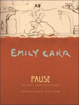 Pause: An Emily Carr Sketchbook