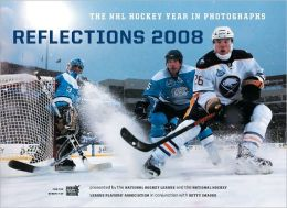 Reflections 2008: The NHL Hockey Year in Photographs