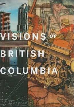 Visions of British Columbia: A Landscape Manual