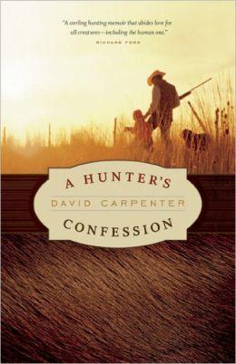 A Hunter's Confession