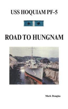 USS Hoquiam (pf-5): Road to Hungnam