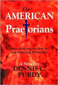 The American Praetorians