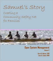 Open System Management: Samuel's Story: Creating a Community Safety Net for Families