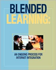 Blended Learning: An Ongoing Process for Internetintegration