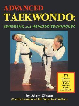 Advanced Taekwondo: Sparring and Hapkido Techniques