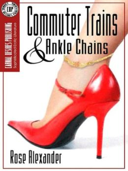 Commuter Trains and Ankle Chains