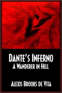 Dante's Inferno: A Wanderer In Hell