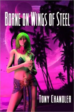 Borne On Wings Of Steel
