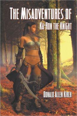 The Misadventures Of Ka-Ron The Knight