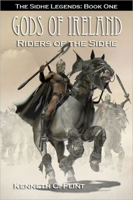 Riders Of The Sidhe - The Sidhe Legends: Book One