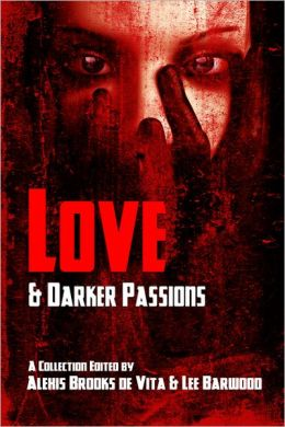 Love And Darker Passions