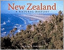 New Zealand: A Natural History