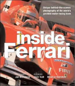 Inside Ferrari: Unique Behind-the-Scenes Photography of the World's Greatest Formula One Team