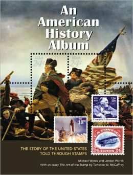 American History Album: The Story of the United States Told Through Stamps