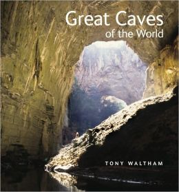 Great Caves of the World