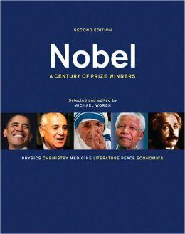 Nobel: A Century of Prize Winners