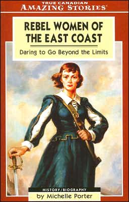 Rebel Women of the East Coast: Daring to Go Beyond the Limits