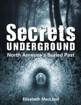 Secrets Underground: North America's Buried Past