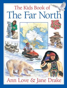 Kids Book of the Far North