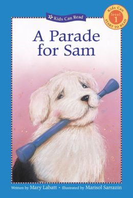 A Parade for Sam (Kids Can Start to Read Series: Level 1)