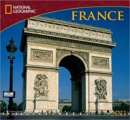 2011 National Geographic France Wall Calendar