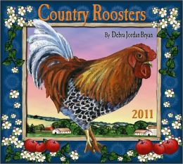 2011 Country Roosters Wall Calendar