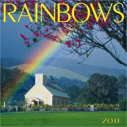 2011 Rainbows Wall Calendar