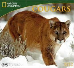 2012 Cougars - National Geographic Wall Calendar