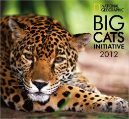 2012 Big Cats - National Geographic Wall Calendar