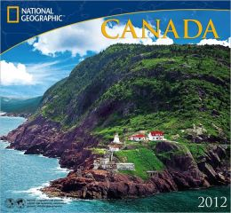 2012 Canada - National Geographic Wall Calendar
