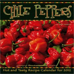 2012 Chile Peppers Wall Calendar