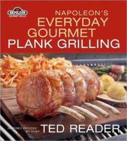 Napoleon's Everyday Plank Grilling