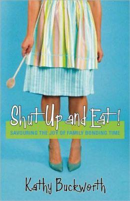 Shut Up and Eat: Chicken, Children, and Chardonnay
